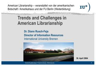 Trends and Challenges in  American Librarianship
