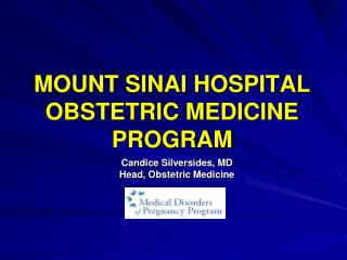 MOUNT SINAI HOSPITAL OBSTETRIC MEDICINE PROGRAM