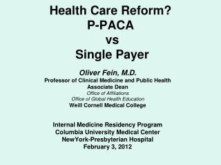Health Care Reform? P-PACA  vs   Single Payer