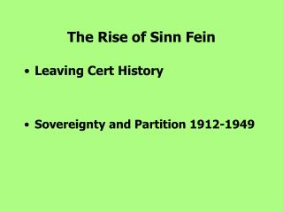 The Rise of Sinn Fein