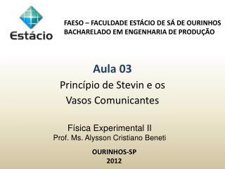 Física Experimental II  Prof.  Ms . Alysson Cristiano Beneti