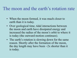 The moon and the earth's rotation rate