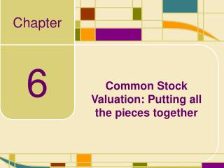 Common Stock Valuation: Putting all the pieces together