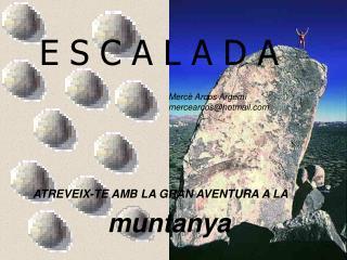 ATREVEIX-TE AMB LA GRAN AVENTURA A LA