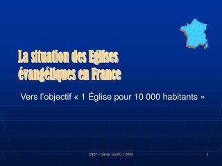 La situation des Eglises évangéliques en France