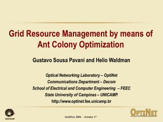 Grid Resource Management by means of Ant Colony Optimization