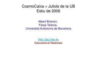 Albert Bramon,  Física Teòrica,  Universitat Autònoma de Barcelona