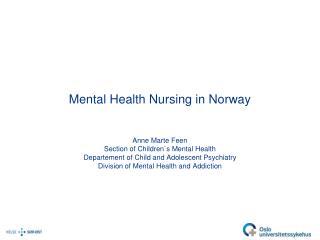 Mental Health Nursing in Norway