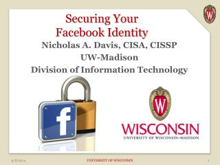 Securing Your  Facebook Identity