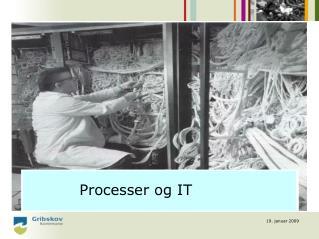 Processer og IT