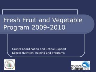 Fresh Fruit and Vegetable Program 2009-2010