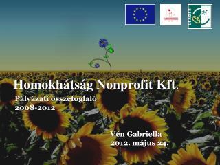 Homokhátság Nonprofit Kft .
