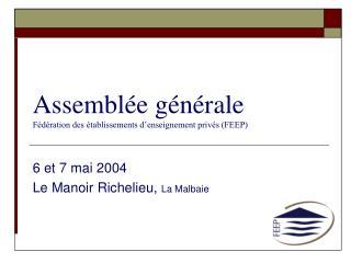 Assemblée générale  Fédération des établissements d'enseignement privés (FEEP)