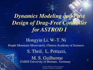 Dynamics Modeling and First Design of Drag-Free Controller for ASTROD I