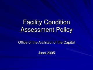 Facility Condition Assessment Policy