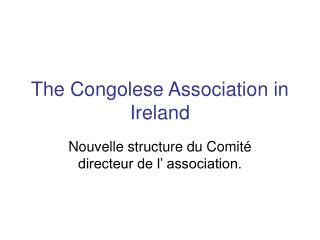 The Congolese Association in Ireland