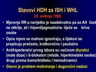Stavovi HDH za ISH i WHL 20. svibnja 1998.