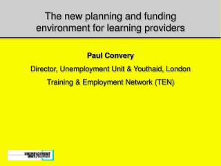 The new planning and funding environment for learning providers