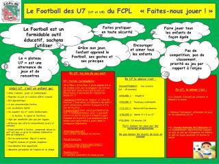 Le Football des U7  (U7 et U8)  du FCPL   ��Faites-nous jouer !��