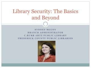 Library Security: The Basics and Beyond