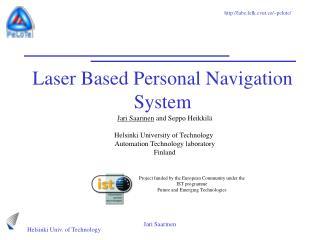 Laser Based Personal Navigation System