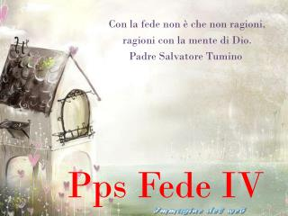 Pps Fede IV