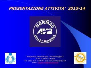 PRESENTAZIONE ATTIVITA'  2013-14