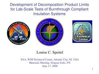 Louise C. Speitel FAA, WJH Technical Center, Atlantic City, NJ  USA