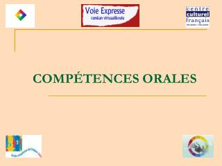 COMPÉTENCES ORALES