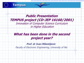Prof. dr Ivan Milentijevic Faculty of Electronic Engineering, University of Nis