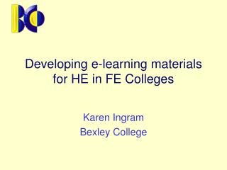 Developing e-learning materials for HE in FE Colleges