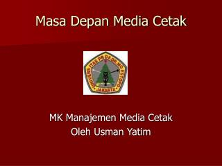Masa Depan Media Cetak