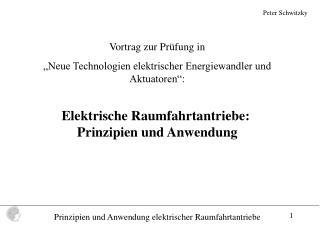 """Vortrag zur Prüfung in  """"Neue Technologien elektrischer Energiewandler und Aktuatoren"""":"""