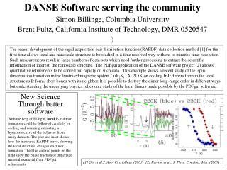 DANSE Software serving the community Simon Billinge, Columbia University