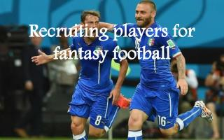 Recruiting Players for Fantasy Football