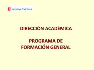PROGRAMA DE  FORMACIÓN GENERAL
