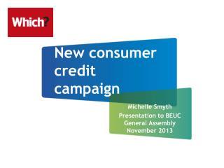 New consumer credit campaign