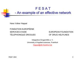 F E S A T - An example of an effective network
