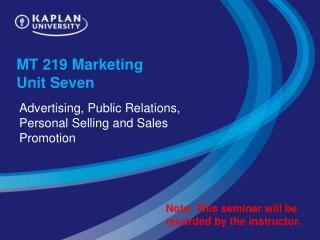 MT 219 Marketing  Unit Seven