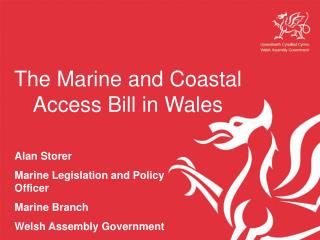 The Marine and Coastal Access Bill in Wales
