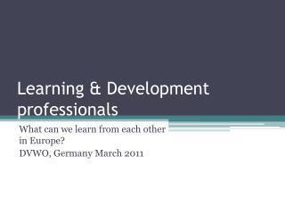 Learning & Development professionals
