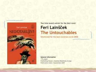 Feri Lainšček The Untouchables