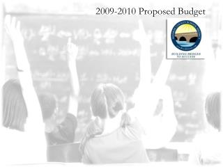 2009-2010 Proposed Budget
