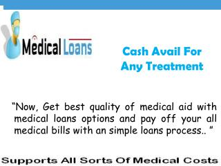 Meet Your Medical Expenses on Same Day With Comfortably