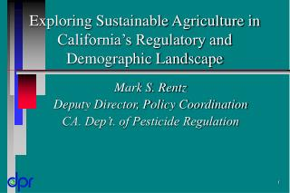 Exploring Sustainable Agriculture in California's Regulatory and Demographic Landscape