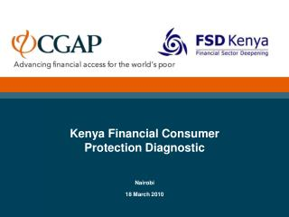 Kenya Financial Consumer  Protection Diagnostic Nairobi 18 March 2010