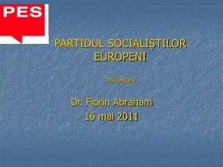 PARTIDUL SOCIALIȘTILOR EUROPENI Prezentare