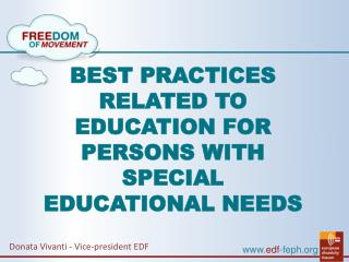 BEST PRACTICES RELATED TO EDUCATION FOR PERSONS WITH SPECIAL EDUCATIONAL NEEDS