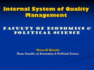 Internal System of Quality Management