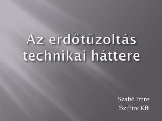 Szabó Imre  SziFire Kft